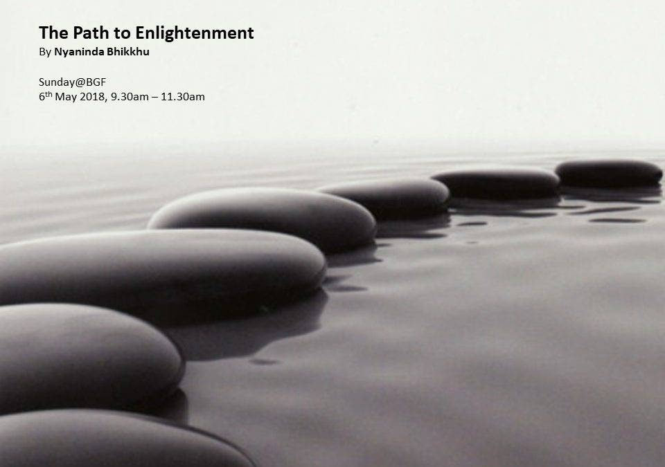 The Path to Enlightenment by Nyaninda Bhikkhu