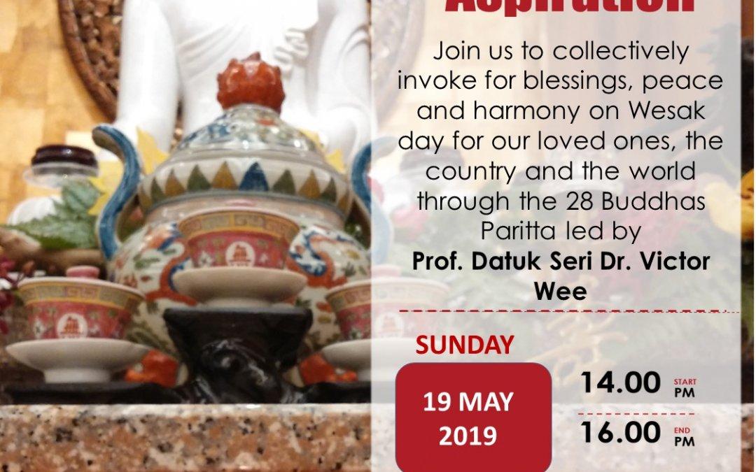 Wesak Invocation and Aspiration (I&A) – Auspicious Wesak Chanting of the 28 Buddha and  Victory Stanzas