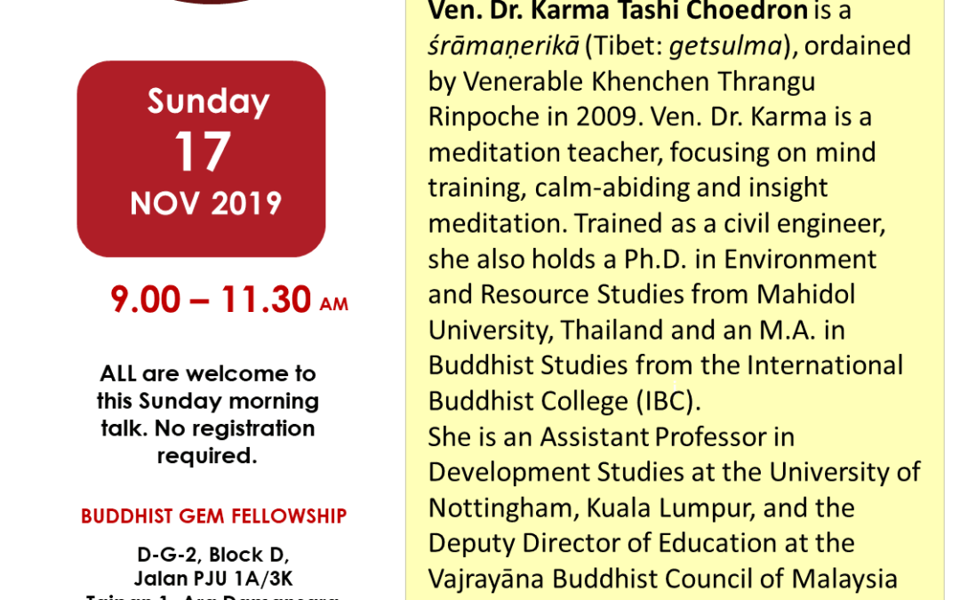 Sun@BGF – Journeying into Our True Nature of Mind – Dissolving the Conceptual Mind, Anxiety and Stress by Ven. Dr. Karma Tashi Choedron