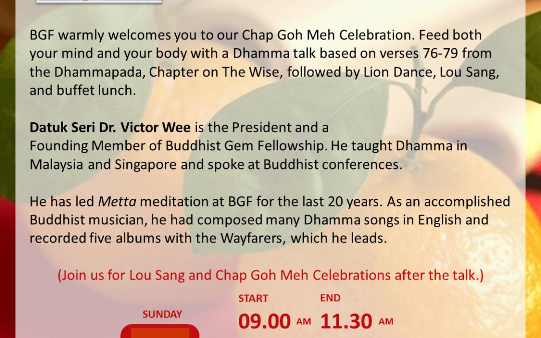 Sun@BGF – The Wise, Dhammapada verses 76-79 by Datuk Seri Dr. Victor Wee