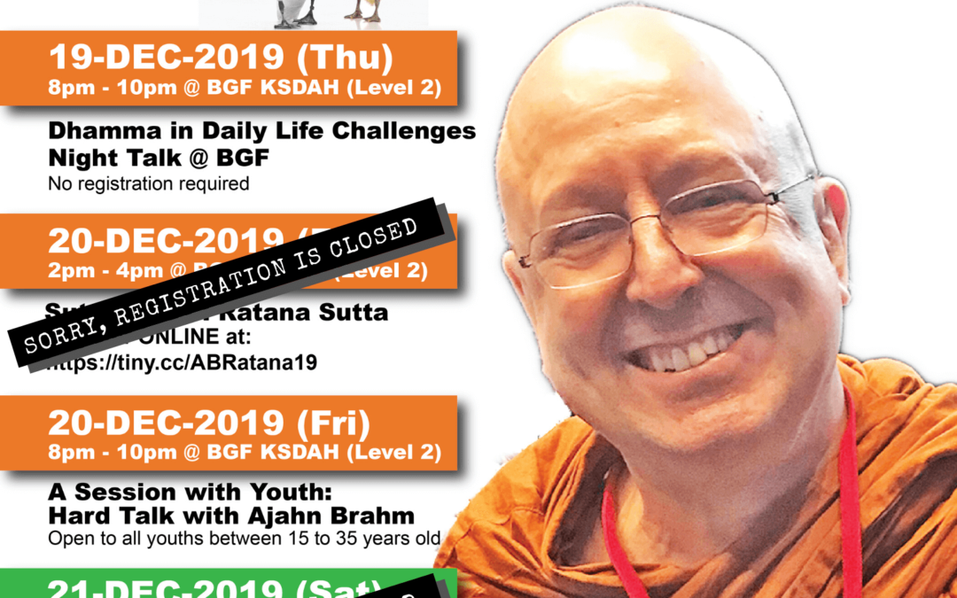 "Ajahn Brahm @ BGF – Registration Closed for ""A Day with Ajahn Brahm and Sutta Class"
