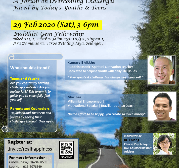 The Road to Real Happiness – A Forum on Overcoming Challenges faced by Today's Youths and Teens