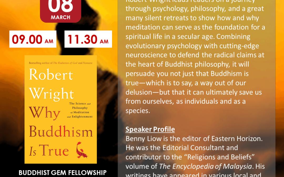 Sun@BGF – Why Buddhism is True by Benny Liow