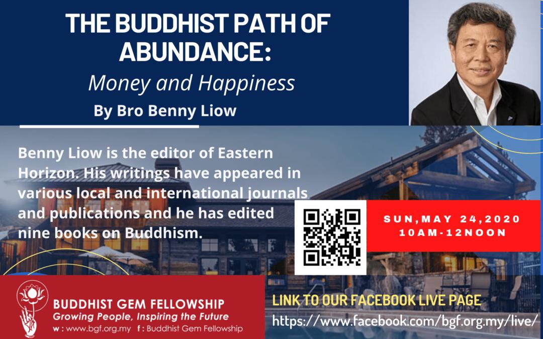 Sun@BGF – The Buddhist Path of Abundance: Money and Happiness