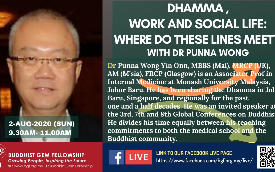eSun@BGF – Dhamma, Work and Social Life: Where Do These Lines Meet by Dr. Punna Wong