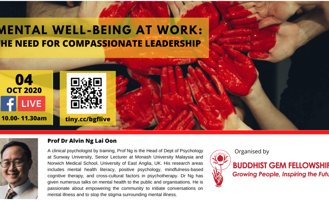 Sun@BGF – Mental Well-Being at Work: The Need for Compassionate Leadership with Dr. Alvin Ng